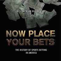 Now Place Your Bets by Dennis Tobler