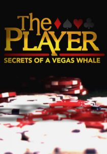 the Player - secrets of vegas whale